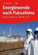 Cover-Bild zu Hennicke, Peter: Energiewende nach Fukushima (eBook)