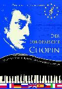 Cover-Bild zu Welfens, Paul J.: Der europäische Chopin (eBook)