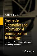 Cover-Bild zu Welfens, Paul J.J. (Hrsg.): Clusters in Automotive and Information & Communication Technology (eBook)