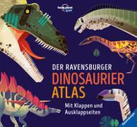 Cover-Bild zu Rooney, Anne: Der Ravensburger Dinosaurier-Atlas - eine Zeitreise zu den Urzeitechsen