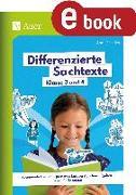 Cover-Bild zu Scheller, Anne: Differenzierte Sachtexte Klasse 3 und 4 (eBook)