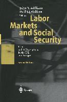 Cover-Bild zu Addison, John T. (Hrsg.): Labor Markets and Social Security