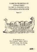 Cover-Bild zu Günther, Sven (Hrsg.): Marburger Beiträge zur Antiken Handels-, Wirtschafts- und Sozialgeschichte 35, 2017