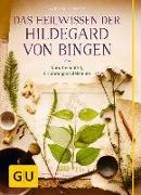 Cover-Bild zu Heepen, Günther H.: Das Heilwissen der Hildegard von Bingen
