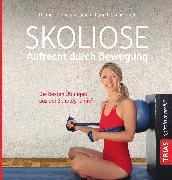 Cover-Bild zu Larsen, Christian: Skoliose - Aufrecht durch Bewegung (eBook)