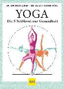 Cover-Bild zu Larsen, Christian: Yoga - die 5 Schlüssel zur Gesundheit (eBook)