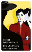 Cover-Bild zu Bodenheimer, Alfred: Der böse Trieb