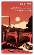 Cover-Bild zu Lépic, Alex: Lacroix und die Toten vom Pont Neuf