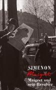 Cover-Bild zu Simenon, Georges: Maigret und sein Revolver