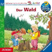 Cover-Bild zu Weinhold, Angela: Wieso? Weshalb? Warum? Junior. Der Wald (Audio Download)