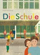 Cover-Bild zu Teckentrup, Britta (Illustr.): Die Schule
