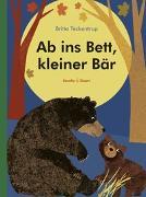 Cover-Bild zu Teckentrup, Britta: Ab ins Bett, kleiner Bär
