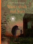 Cover-Bild zu Teckentrup, Britta: Der große und der kleine Igel / Warte doch mal