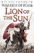 Cover-Bild zu Sidebottom, Harry: Warrior of Rome III: Lion of the Sun (eBook)