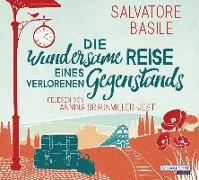 Cover-Bild zu Basile, Salvatore: Die wundersame Reise eines verlorenen Gegenstands