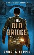 Cover-Bild zu Turpin, Andrew: The Old Bridge
