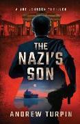 Cover-Bild zu Turpin, Andrew: The Nazi's Son: A Joe Johnson Thriller, Book 5