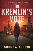 Cover-Bild zu Turpin, Andrew: The Kremlin's Vote