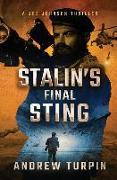 Cover-Bild zu Turpin, Andrew: Stalin's Final Sting: A Joe Johnson Thriller, Book 4