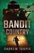 Cover-Bild zu Turpin, Andrew: Bandit Country: A Joe Johnson Thriller, Book 3