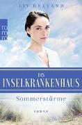 Cover-Bild zu Helland, Liv: Das Inselkrankenhaus: Sommerstürme