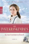 Cover-Bild zu Helland, Liv: Das Inselkrankenhaus: Gezeitenwechsel