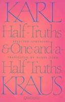 Cover-Bild zu Kraus, Karl: Half Truths and One-and-a-half Truths