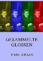 Cover-Bild zu Kraus, Karl: Gesammelte Glossen