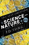 Cover-Bild zu Yong, Ed (Hrsg.): The Best American Science and Nature Writing 2021