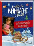 Cover-Bild zu Horst, Stefan (Illustr.): Fröhliche Weihnacht überall