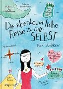 Cover-Bild zu Andrew, Mari: Die abenteuerliche Reise zu mir selbst