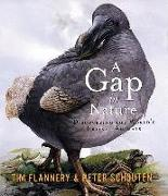 Cover-Bild zu Flannery, Tim: A Gap in Nature: Discovering the World's Extinct Animals