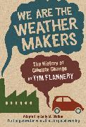 Cover-Bild zu Flannery, Tim: We Are the Weather Makers