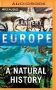 Cover-Bild zu Flannery, Tim: Europe: A Natural History