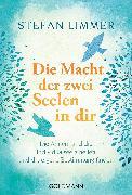 Cover-Bild zu Limmer, Stefan: Die Macht der zwei Seelen in dir (eBook)