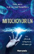 Cover-Bild zu Limmer, Stefan: Mitochondrien (eBook)