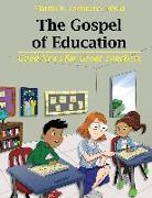 Cover-Bild zu Zschoche, Martin: The Gospel of Education