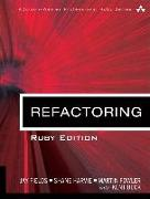 Cover-Bild zu Fields, Jay: Refactoring: Ruby Edition: Ruby Edition