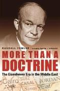 Cover-Bild zu Fowler, Randall: More Than a Doctrine: The Eisenhower Era in the Middle East