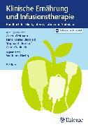 Cover-Bild zu Biesalski, Hans Konrad (Hrsg.): Klinische Ernährung und Infusionstherapie (eBook)