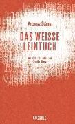 Cover-Bild zu skema, Antanas: Das weiße Leintuch