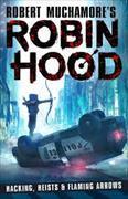 Cover-Bild zu Muchamore, Robert: Robin Hood: Hacking, Heists & Flaming Arrows