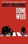 Cover-Bild zu Muchamore, Robert: Gone Wild
