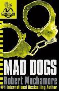 Cover-Bild zu Muchamore, Robert: Mad Dogs