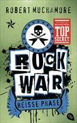Cover-Bild zu Muchamore, Robert: Rock War - Heiße Phase