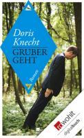 Cover-Bild zu Knecht, Doris: Gruber geht (eBook)