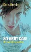Cover-Bild zu Knecht, Doris: So geht das!
