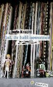 Cover-Bild zu Knecht, Doris: Gut, ihr habt gewonnen (eBook)