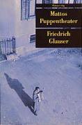 Cover-Bild zu Glauser, Friedrich: Mattos Puppentheater