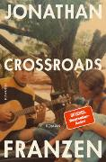 Cover-Bild zu Franzen, Jonathan: Crossroads